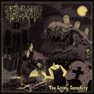 Graveyard Ghoul - The Living Cemetery cover art