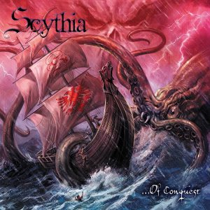 Scythia - ...Of Conquest cover art