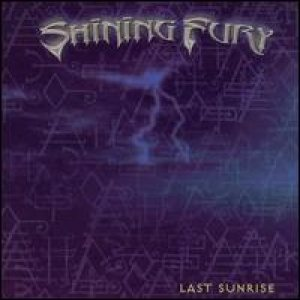 Shining Fury - Last Sunrise cover art