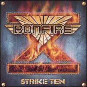 Bonfire - Strike Ten cover art
