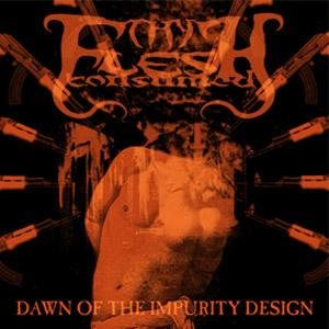 Thy Flesh Consumed - Dawn of the Impurity Design cover art
