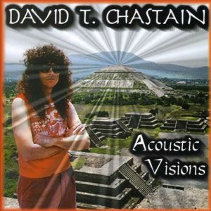 David T. Chastain - Acoustic Visions cover art