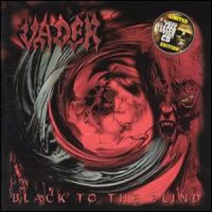 Vader - Black to the Blind cover art