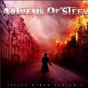 Anthems of Steel - Inside Human Thoughts cover art