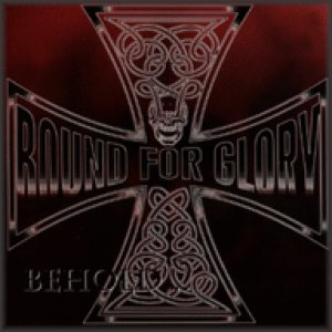 Bound for Glory - Behold the Iron Cross cover art