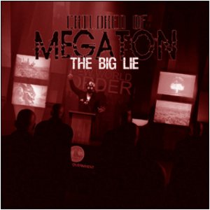 Children Of Megaton - The Big Lie cover art