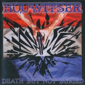 Houwitser - Death... But Not Buried cover art