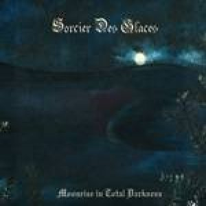 Sorcier Des Glaces - Moonrise in Total Darkness cover art