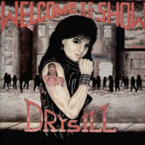 Drýsill - Welcome to the Show cover art