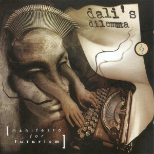 Dali's Dilemma - Manifesto for Futurism cover art