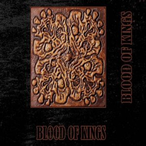 Blood Of Kings - Blood of Kings cover art