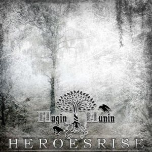 Hugin Munin - Heroes Rise cover art