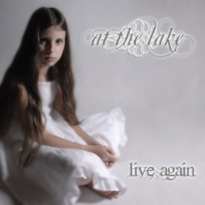 At the Lake - Live Again cover art