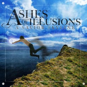Ashes Of Illusions - A Savior Skyline cover art