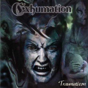 Exhumation - Traumaticon cover art