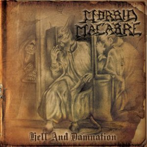 Morbid Macabre - Hell and Damnation cover art