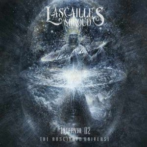 Lascaille's Shroud - Interval 02: Parallel Infinities - the Abscinded Universe cover art