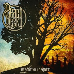 Reach the Sky - Before You Regret cover art