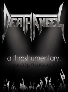 Death Angel - A Thrashumentary cover art