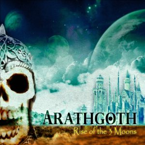 Arathgoth - Rise of the Three Moons cover art