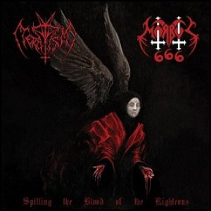 Morbus 666 / Teratism - Spilling the Blood of the Righteous cover art