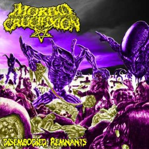 Morbid Crucifixion - Disembodied Remnants cover art