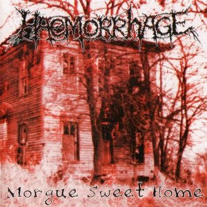 Haemorrhage - Morgue Sweet Home cover art
