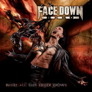 Face Down Hero - Where All This Anger Grows cover art