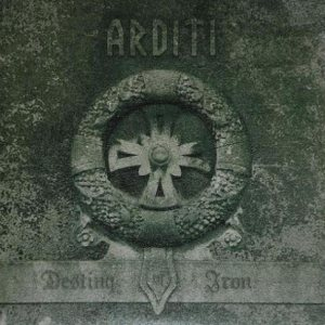 Arditi - Destiny of Iron cover art