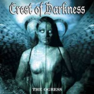 Crest Of Darkness - The Ogress cover art