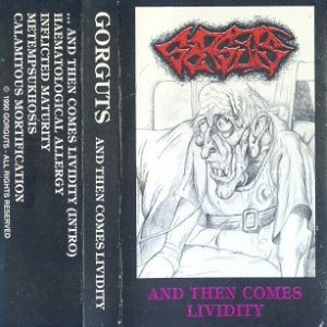 Gorguts - ...And Then Comes Lividity cover art