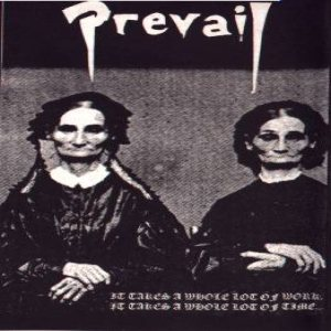 Prevail - It Takes a Whole Lot of Work, It Takes a Whole Lot of Time... cover art