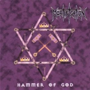 Mortification - Hammer of God cover art