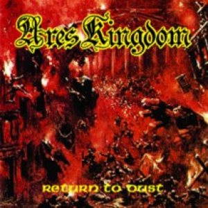 Ares Kingdom - Return to Dust cover art