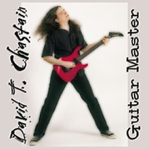 David T. Chastain - Guitar Master cover art