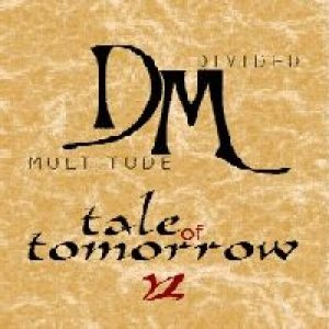 Divided Multitude - Tale of Tomorrow cover art