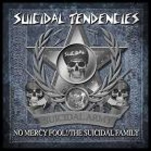 Suicidal Tendencies - No Mercy Fool!/The Suicidal Family cover art