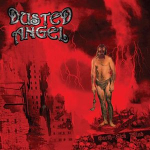 Dusted Angel - Earth Sick Miind cover art