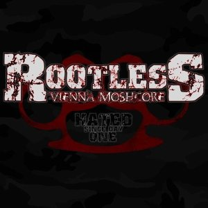 Rootless - Hated Since Day One cover art