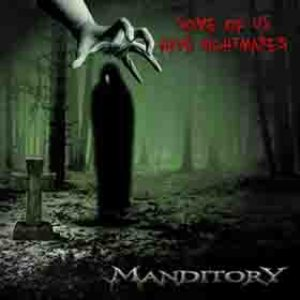 Manditory - Some of Us Have Nightmares cover art