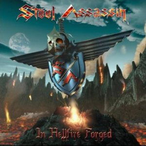 Steel Assassin - In Hellfire Forged cover art