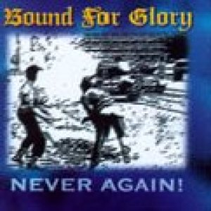 Bound for Glory - Never Again! cover art