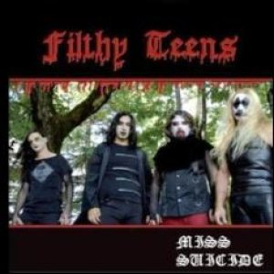 Filthy Teens - Miss Suicide cover art