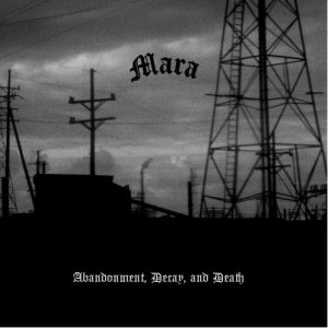 Mara - Abandonment, Decay and Death cover art