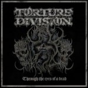Torture Division - Through the eyes of a dead cover art