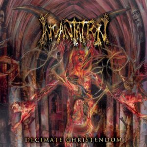 Incantation - Decimate Christendom cover art