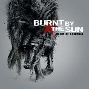 Burnt By The Sun - Heart of Darkness cover art
