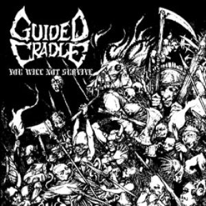 Guided Cradle - You Will Not Survive cover art