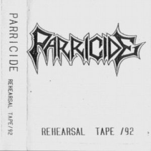 Parricide - Rehearsal Tape '92 cover art