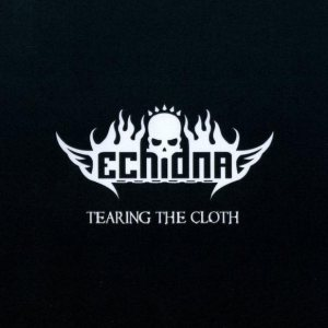 Echidna - Tearing the Cloth cover art